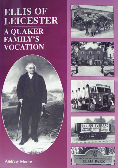 Large Book Cover - Ellis Of Leicester: A Quaker Family's Vocation